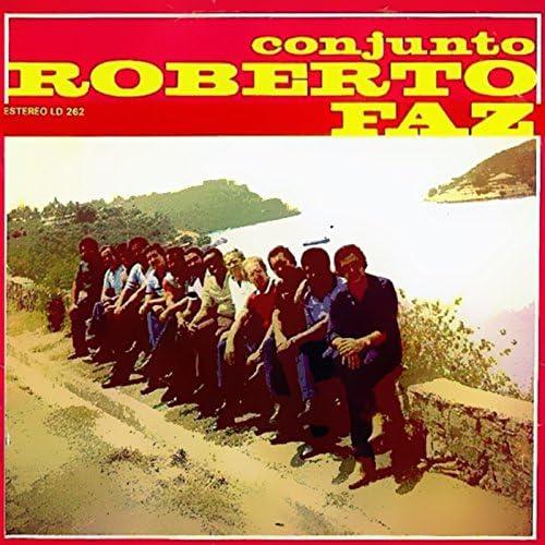 Conjunto Roberto Faz