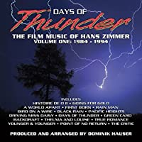 Days Of Thunder The Film Music Of Hans Zimmer Vol. 1 by Dominik Hauser