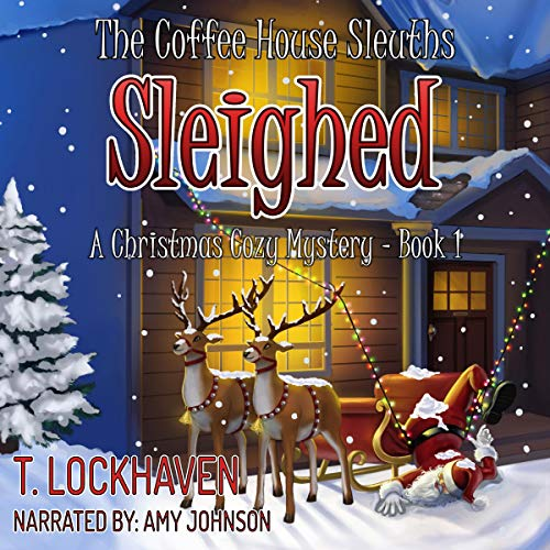 Sleighed: A Christmas Cozy Mystery  By  cover art