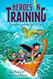 Poseidon and the Sea of Fury (2) (Heroes in Training)