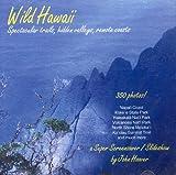 Wild Hawaii - Spectacular Trails, Hidden Valleys, Remote Coasts - A Super Screensaver / Slideshow, 350 Photos