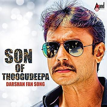 Son of Thoogudeepa (Darshan Fan Song)