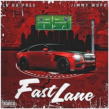 Fast Lane (feat. Jimmy Wopo)