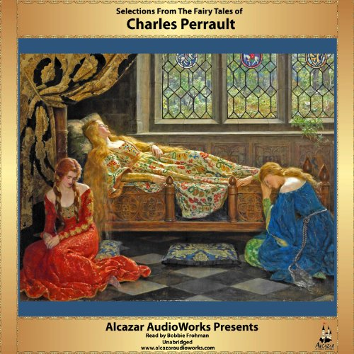 Selections from the Fairy Tales of Charles Perrault cover art