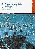 El Gigante Egoista y Otros Cuentos (Spanish Edition) by Oscar Wilde (2000-04-02)