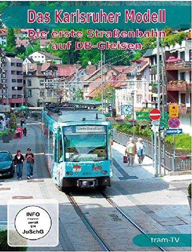 Das Karlsruher Modell - Die erste Straßenbahn auf DB-Gleisen