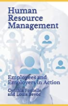 Human Resource Management: Employees and Employers in Action