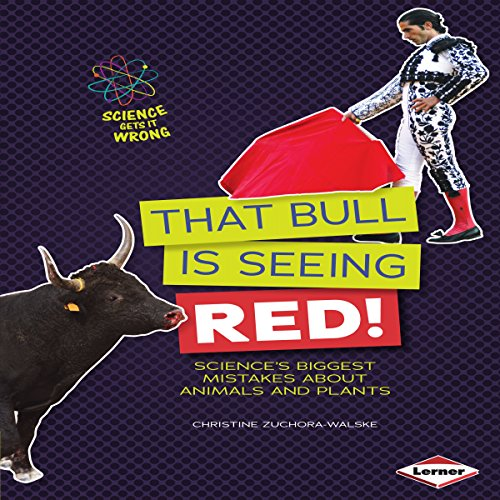 That Bull Is Seeing Red! audiobook cover art