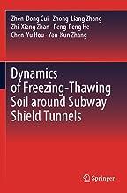 Dynamics of Freezing-Thawing Soil around Subway Shield Tunnels