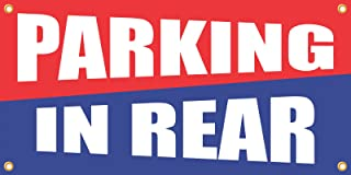 Parking In Rear Vinyl Display Banner with Grommets, 2'Hx4'W, Ready To Use