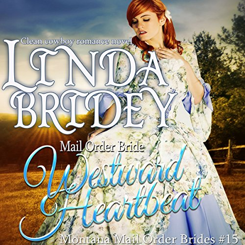 Mail Order Bride: Westward Heartbeat audiobook cover art