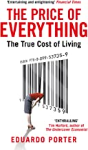 Price of Everything: The True Cost of Living