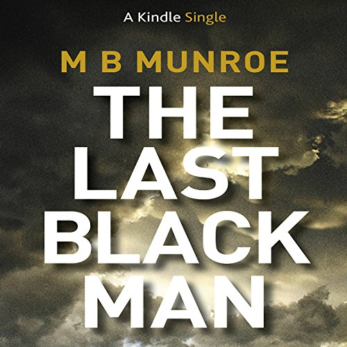 The Last Black Man audiobook cover art