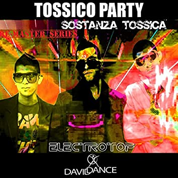 Tossico Party