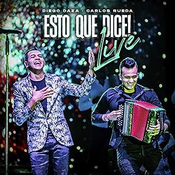 Esto Que Dice: Live (En Vivo Parque de La Leyenda)