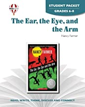Ear, the Eye, and The Arm - Student Packet by Novel Units