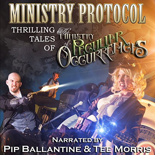 『Ministry Protocol: Thrilling Tales of the Ministry of Peculiar Occurrences』のカバーアート
