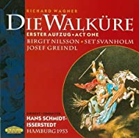 Wagner: Walkure Act 1 by NILSSON / SCHMIDT-ISSERSTEDT
