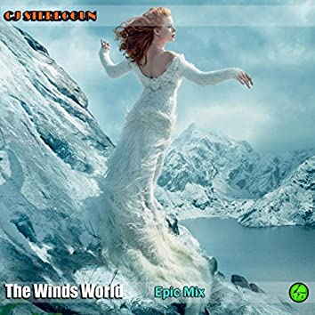 The Winds World (Epic Mix)