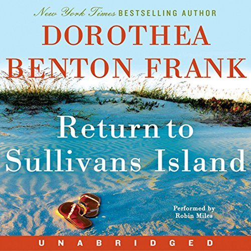 Return to Sullivans Island                   By:                                                                                                                                 Dorothea Benton Frank                               Narrated by:                                                                                                                                 Robin Miles                      Length: 12 hrs and 5 mins     189 ratings     Overall 4.2