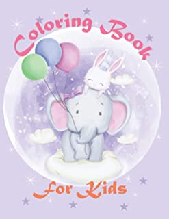 Coloring Book for Kids: Fun Cute and Stress Relieving Baby & Animals Coloring Book | For Little Kids From 4+