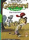 Gaspard, tome 4 : Stop à la pustulote ! par Gasté