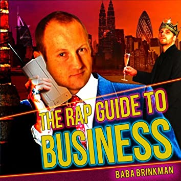 The Rap Guide to Business