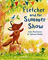 Fletcher and the Summer Show (Fletcher's Four Seasons)