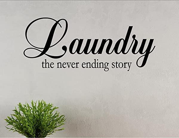 Laundry The Never Ending Story Vinyl Wall Saying Quote Words Decal Vinyl Quote Me