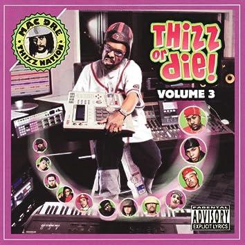 Thizz Or Die Volume 3