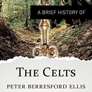 A Brief History of the Celts cover art