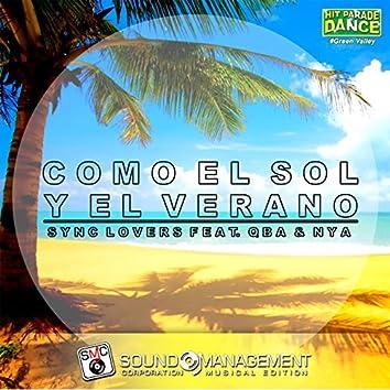 Como el Sol y el Verano (feat. Qba, Nya) [Hit Parade Dance #Green Valley]