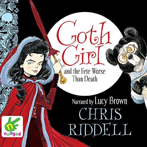 Goth Girl and the Fete Worse than Death audiobook cover art