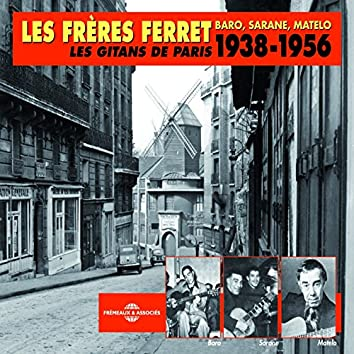 Les frères Ferret 1938-1956 : Baro, Sarane & Matelo, les gitans de Paris