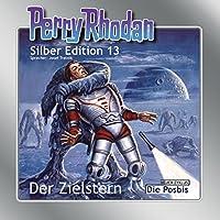 Der Zielstern (Perry Rhodan Silber Edition 13) Hörbuch