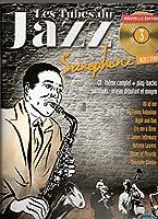 Les Tubes Du Jazz Saxophone Volume 3: Nouvelle Edition