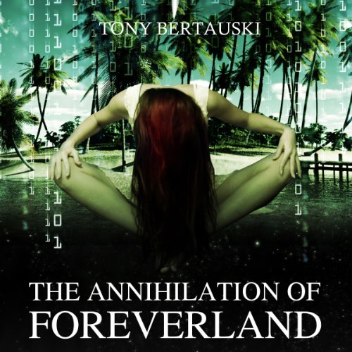 The Annihilation of Foreverland audiobook cover art