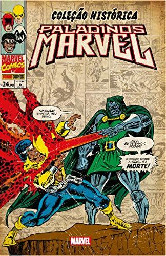 Paladinos Marvel - Volume 6. Coleção Histórica