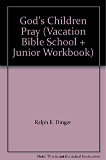 God's Children Pray (Vacation Bible School + Junior Workbook)