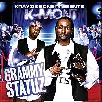 Krayzie Bone Presents K-Mont Grammy Statuz