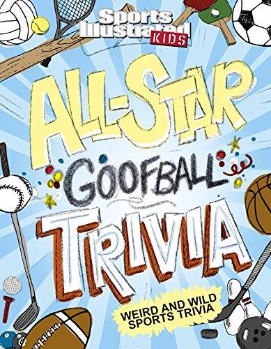 All-Star Goofball Trivia: Weird ...