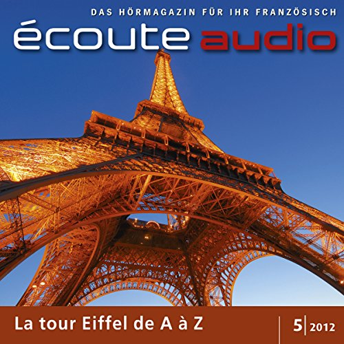 Écoute audio - La tour Eiffel de A à Z. 5/2012 audiobook cover art