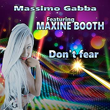 Don't Fear (feat. Maxine Booth)