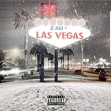 2 AM in Las Vegas