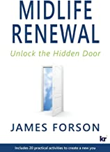 Midlife Renewal: Unlock the Hidden Door