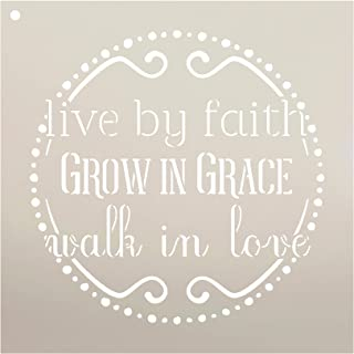 Live by Faith - Grow in Grace - Walk in Love Stencil by StudioR12 | Reusable Mylar Template | Paint Wood Sign | Craft Rustic Religion Home Decor | DIY Farmhouse Christian Quote Wall Art | Select Size