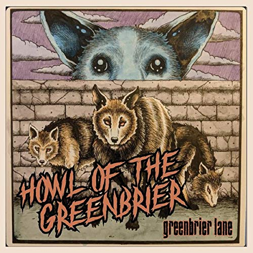 Howl Of The Greenbrier