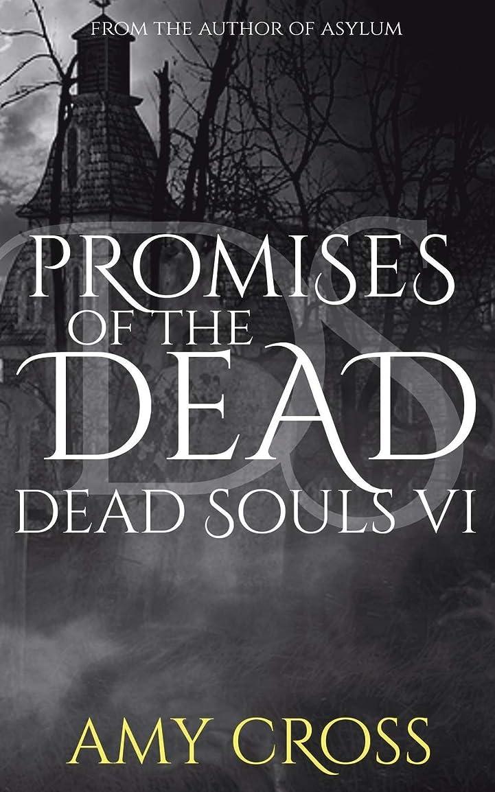 まっすぐにするビート一貫したPromises of the Dead (Dead Souls)