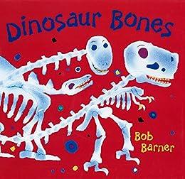Dinosaur Bones by [Bob Barner]