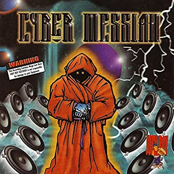 Cyber Messiah